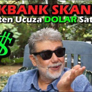 Halkbank'ta UCUZ DOLAR SKANDALI ve Perde Arkası