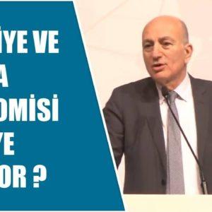 Mahfi Eğilmez – Türkiye ve Dünya Ekonomisi Nereye Gidiyor?