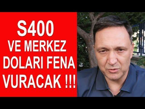 S400 ve Merkez Bankası Doları Fena Vuracak!!!