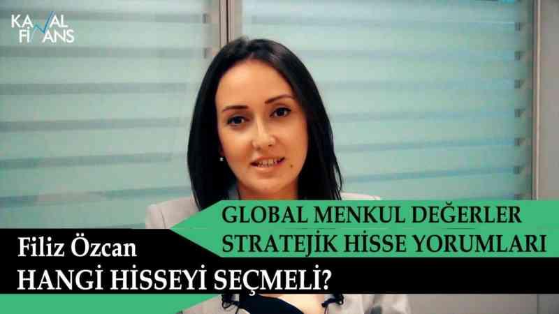 Global Menkul Stratejik Hisse Yorumları