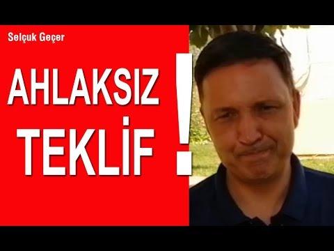 AHLAKSIZ TEKLİF !!!