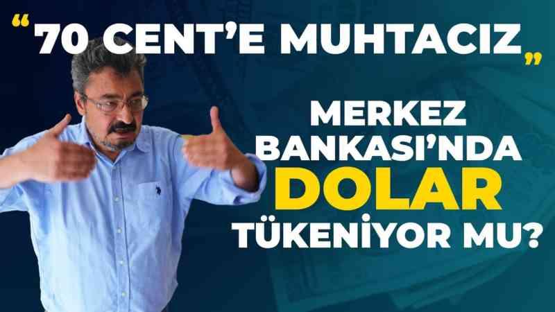 70 cente muhtaç haldeyiz, Merkez Bankasında dolar tükeniyor mu? | Ekonomik Gidişat