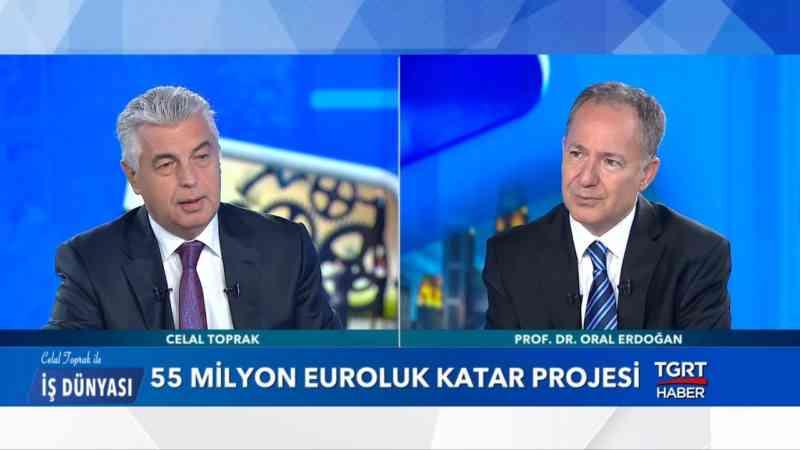 Prof. Dr. Oral Erdoğan - Celal Toprak ile İş Dünyası - 25 Haziran 2019