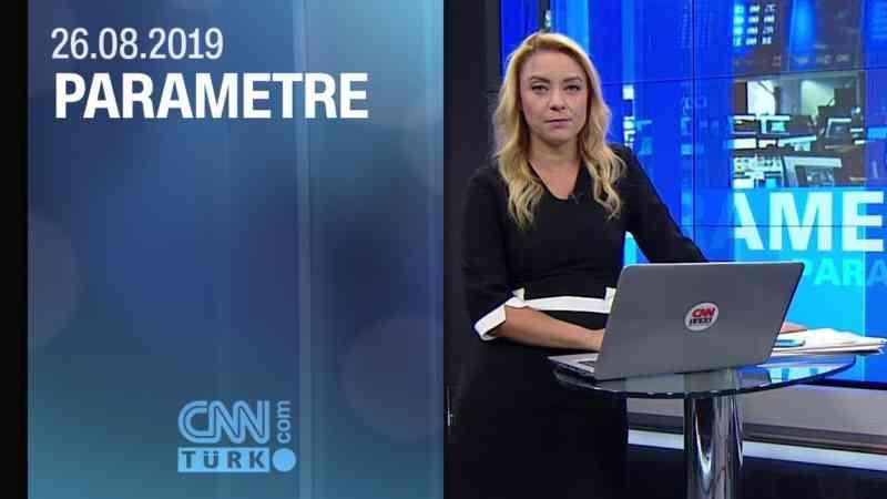 Parametre 26.08.2019 Pazartesi