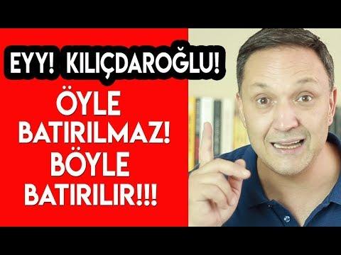 Eyy Kılıçdaroğlu Öyle Batırılmaz Böyle Batırılır !!!