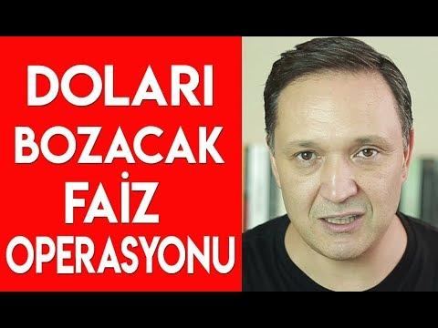 Doları Bozacak Faiz Operasyonu !!!