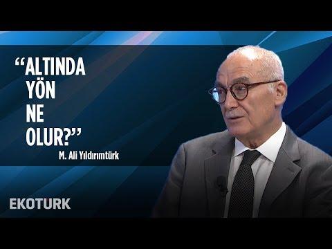 Altın Fiyatları Neden Yorgun? | M. Ali Yıldırımtürk | 11 Ekim 2019