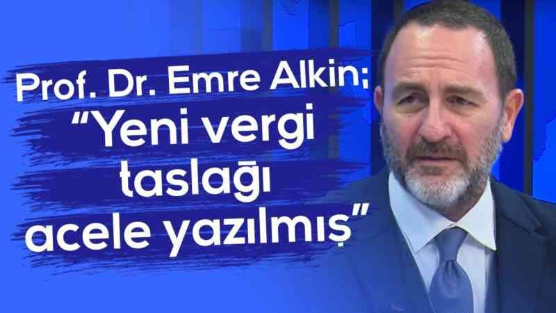 """""""Yeni vergi taslağı acele yazılmış"""" l Parasal l 1.Kısım l 25 Ekim 2019 l Prof. Dr. Emre Alkin"""