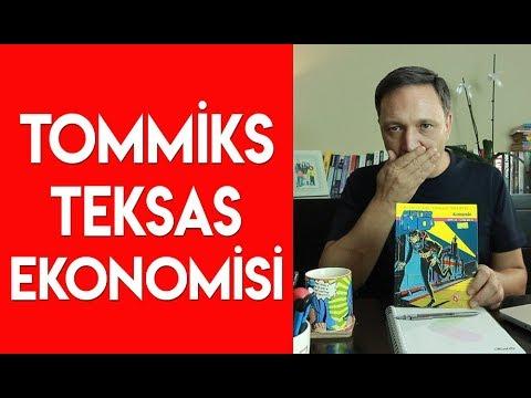 Tommiks Teksas Ekonomisi !!!