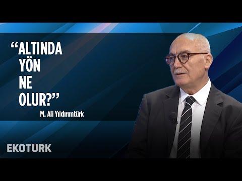 Dolar/TL'de Yön Ne Olur? | M. Ali Yıldırımtürk | 25 Ekim 2019
