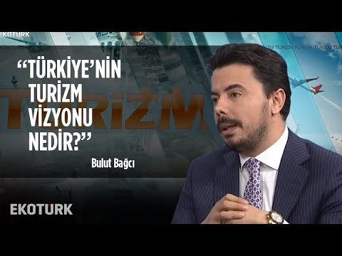 Türk Dizilerinin Turizme Katkısı Nasıl? | Bulut Bağcı | 17 Ekim 2019