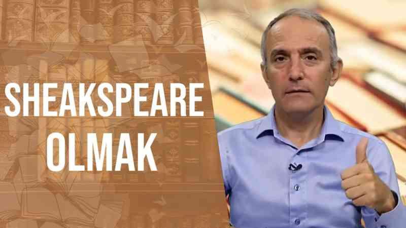 Shakespeare Olmak | Emin Çapa'nın Kütüphanesinden
