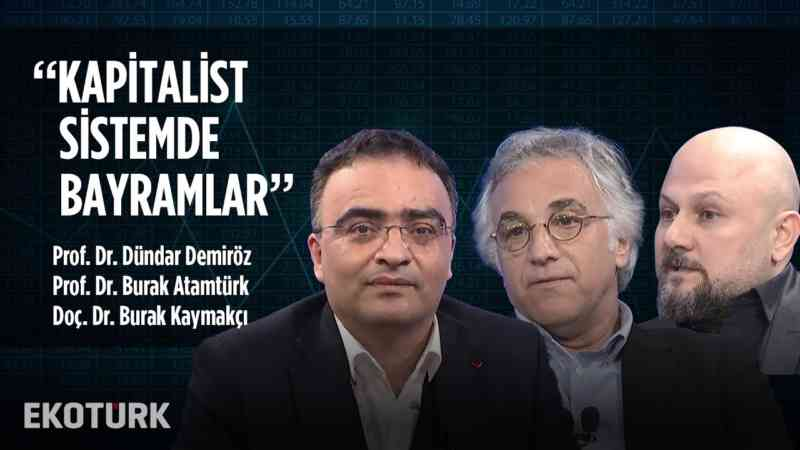 Kapitalist Sistemde Bayramlar   04.06.2019