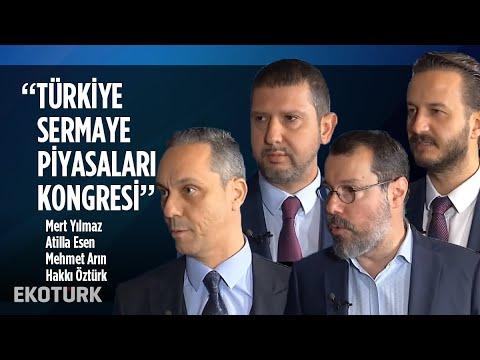 Türkiye Sermaye Piyasaları Kongresi   Mert Yılmaz, Atilla Esen, Mehmet Arın, Hakkı Öztürk
