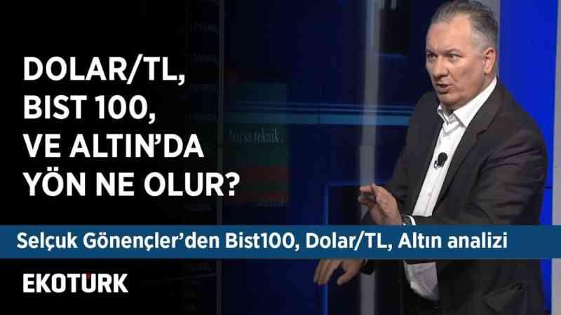 Dolar/TL & Bist 100 & Altın & Aselsan Teknik Analizleri | Selçuk Gönençler | 26 Kasım 2019