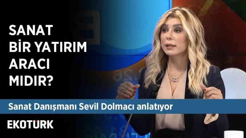 Türkiye'de Sanat Ekonomisi | Sevil Dolmacı | 29 Kasım 2019