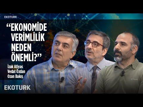 Verimlilik Artışı | İzak Atiyas, Vedat Özdan, Ozan Bakış | 8 Kasım 2019