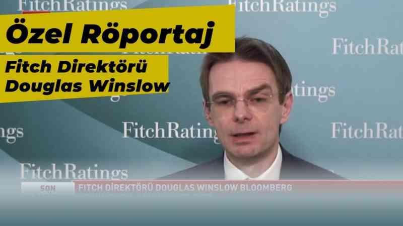 Özel Röportaj | Fitch Direktörü Douglas Winslow