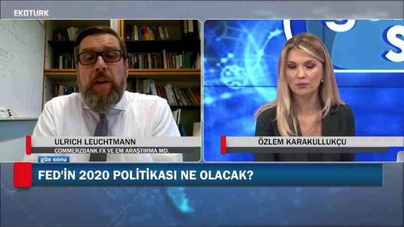 Commerzbank FX ve EM Müdürü Ulrich Leuchtmann Ekotürk'e konuştu!