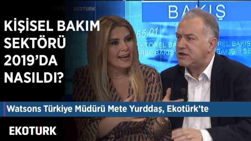 Watsons Türkiye Müdürü Mete Yurddaş Ekotürk'te!   Serpin Alparslan