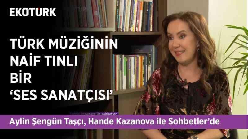 Türk Müziği Sahnesinin Güler Yüzlü Solisti | Aylin Şengün Taşçı | Hande Kazanova