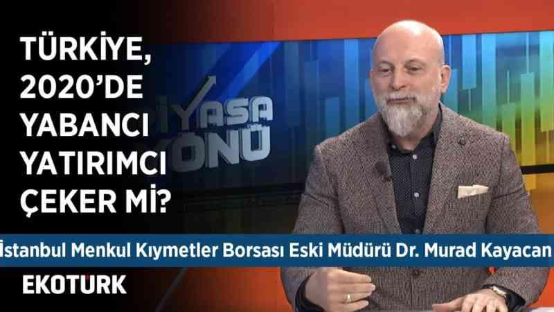Küresel Gelişmeleri Piyasalar Fiyatladı mı? | Murad Kayacan | 24 Aralık 2019