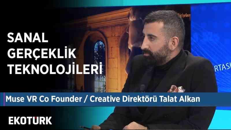Sanal Gerçeklik Teknolojileri | Talat Alkan | Ahu Orakçıoğlu