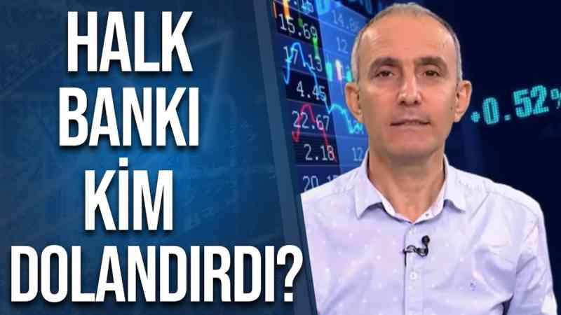 Halk Bankı Dolandırmaya Kalkışan Bakanlar Kimler? | Emin Çapa