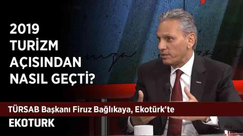TÜRSAB Başkanı Firuz Bağlıkaya Ekotürk'te! | Cengiz Özdemir | 24 Aralık 2019