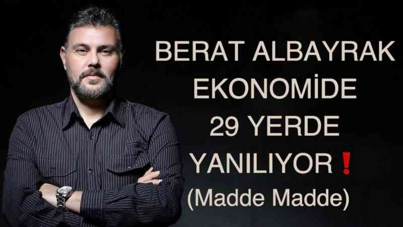 BERAT ALBAYRAK EKONOMİDE 29 YERDE YANILIYOR (MADDE MADDE YANITLARIYLA) | MURAT MURATOĞLU