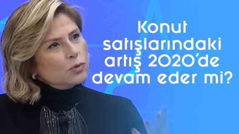 Konut satışlarındaki artış 2020'de devam eder mi? - Parasal - 2. Kısım - 23 Ocak 2020 - Fügen Arda
