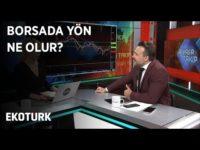 Piyasalarda Son Durum | Perihan Tantuğ | Burak Arslan | 24 Ocak 2020