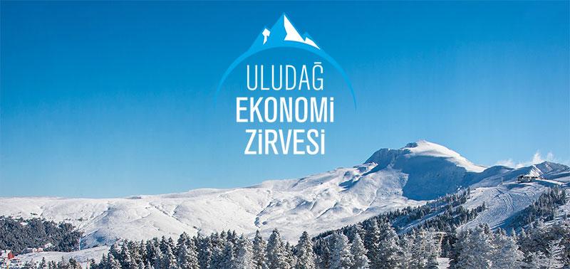 Uludağ Ekonomik Zirvesi 20-21 Mart'ta