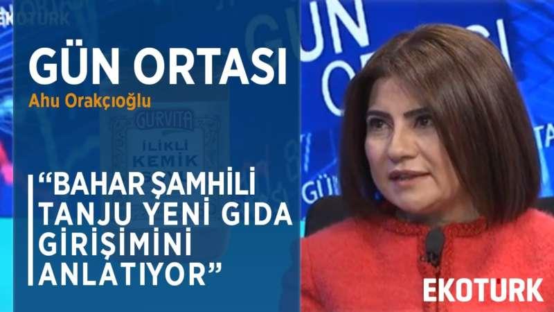 Gurvita Kolajenin En Taze Hali | Ahu Orakçıoğlu | Bahar Şamhili Tanju | 28.02.2020