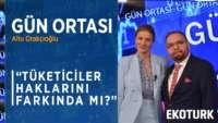 Türkiye Tüketici Haklarında Ne Kadar Yol Aldı? | Aydın Ağaoğlu | Fahri Ustaoğlu
