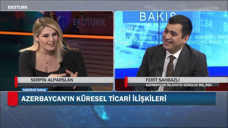 Türkiye - Azerbaycan İlişkileri   Ferit Şahbazlı