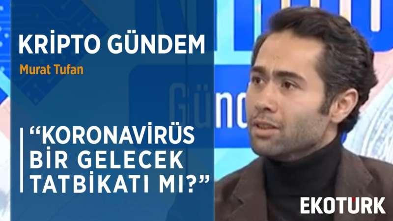 KORONAVİRÜSÜN PSİKOLOJİK ETKİLERİ | Murat Tufan | Barış Gürkaş | 20.03.2020