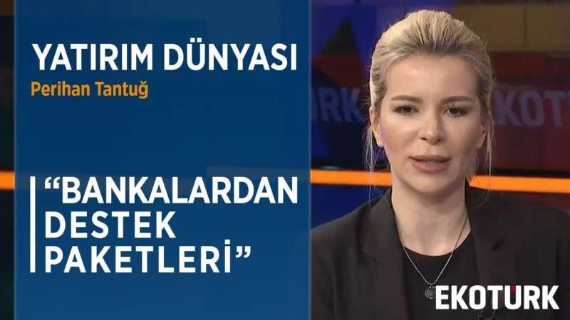 BANKALAR MÜŞTERİ ÖDEMELERİNİ ERTELEYECEK | Perihan Tantuğ | Murat Sağman 24.03.2020