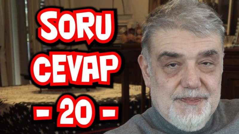 SORU CEVAP 20 - Atilla Yeşilada sorularınızı yanıtlıyor