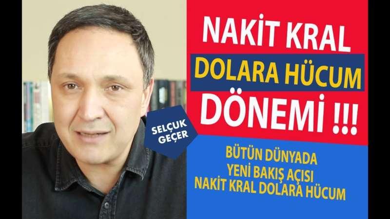 NAKİT KRAL DOLARA HÜCUM DÖNEMİ !!!