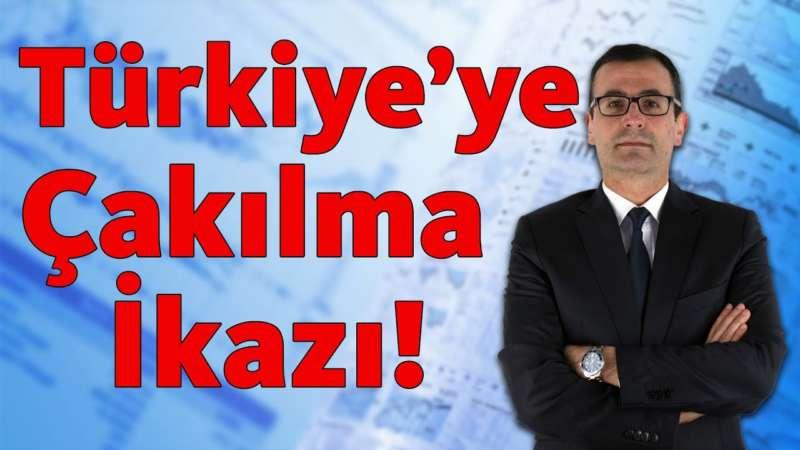Türkiye'ye çakılma ikazı!