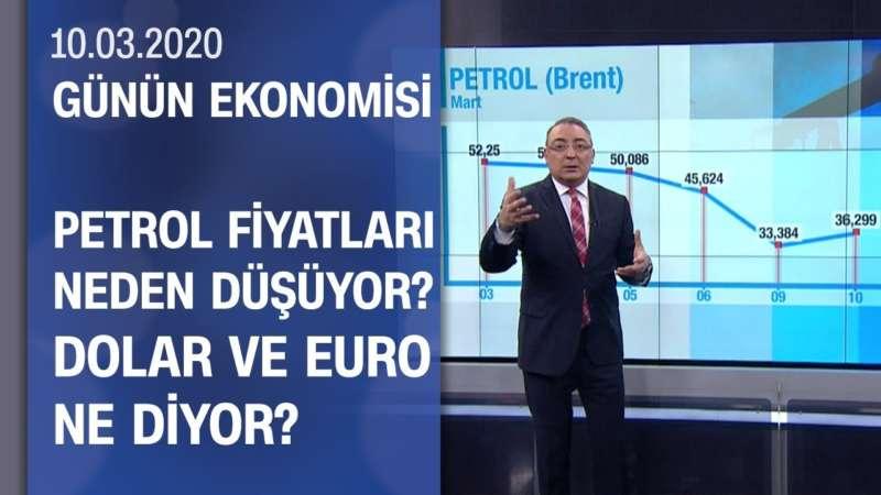 Piyasalarda son durum - Günün Ekonomisi 10.03.2020 Salı