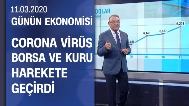 Piyasalarda son durum - Günün Ekonomisi 11.03.2020 Çarşamba
