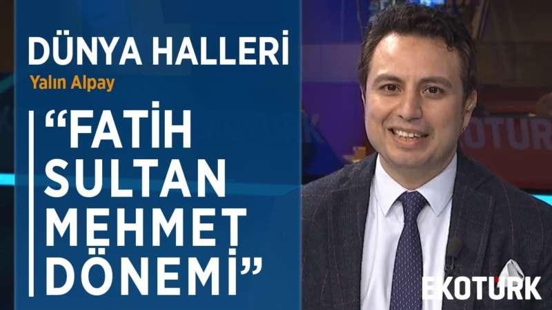 FATİH SULTAN MEHMET VE İSTANBUL'UN FETHİ | Yalın Alpay | Doç. Dr. Teyfur Erdoğdu | 12.03.2020