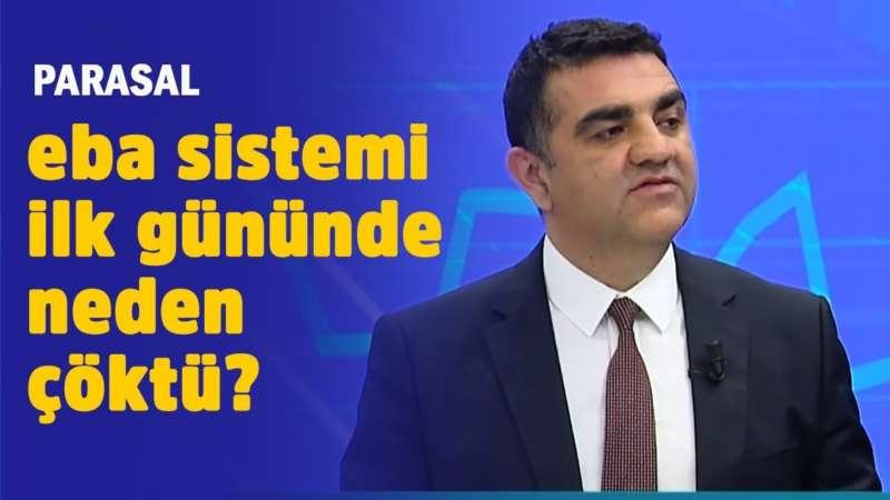 EBA sistemi ilk gününde neden çöktü? - Serkan Sevim - Parasal 23 Mart 2020