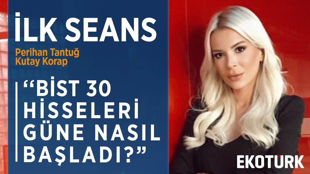 BORSA İSTANBUL GÜNE POZİTİFTE BAŞLADI | Perihan Tantuğ | Kutay Korap | 06.04.2020
