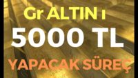GR ALTINI 5000 TL YAPACAK SÜREÇ