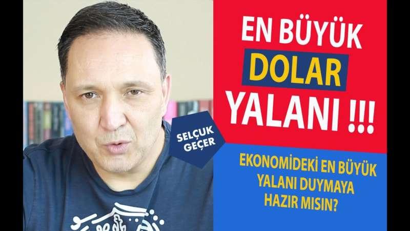 EN BÜYÜK DOLAR VE EKONOMİ YALANI !!!