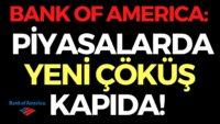 BANK OF AMERICA: PİYASALARDA YENİ ÇÖKÜŞ GELECEK, EKONOMİ HABERLERİ – DÜNYANIN HABERİ 92 – 02.05.2020