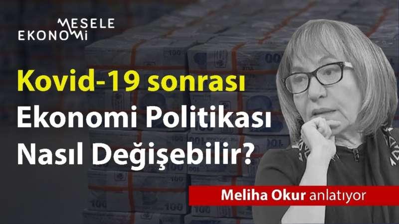 Türkiye'nin ekonomi politikaları nasıl değişecek?